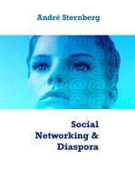 Social Networking & Diaspora
