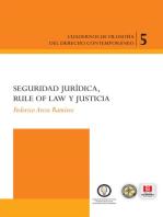 Seguridad jurídica, rule of law y justicia