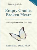 Empty Cradle, Broken Heart