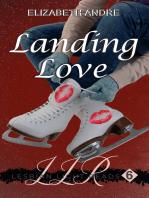 Landing Love (Lesbian Light Reads 6)