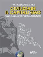 Civilizzare il Capitalismo
