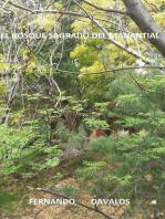 El Bosque Sagrado del Manantial