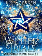 Winter Trials (Northern Witch #1)