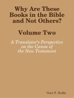 Why Are These Books in the Bible and Not Others? - Volume Two A Translator's Perspective on the Canon of the New Testament