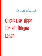 Great Life, Tipps für ein langes Leben
