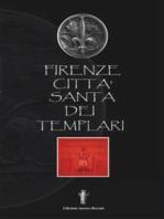 Firenze città santa dei Templari