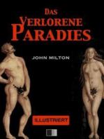 Das Verlorene Paradies (Illustriert)