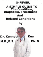 Q-fever, A Simple Guide To The Condition, Diagnosis, Treatment And Related Conditions