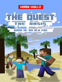 The Quest: The Oasis, Book 10: An Old Foe