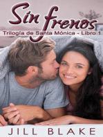 Sin frenos: Romance en Santa Mónica