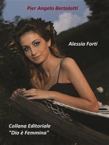 """""""Alessia Forti"""""""