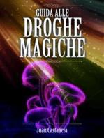 Guida alle Droghe Magiche