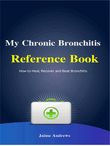 My Chronic Bronchitis Reference Book: Reference Books, #6