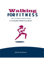 Walking for Fitness: How to Walk for Better Health: Reference Books, #7