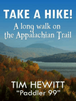 Take a Hike! A Long Walk on the Appalachian Trail