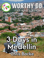 3 Days in Medellin