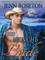 His Midnight Bride (BBW Western Romance – Millionaire Cowboys 6)