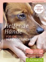 Helfende Hände für die Hundegesundheit