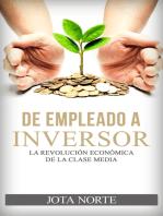 De Empleado a Inversor