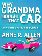 Why Grandma Bought That Car... and Other Stories and Poems