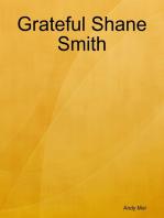 Grateful Shane Smith