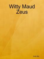 Witty Maud Zeus