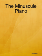 The Minuscule Piano