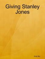 Giving Stanley Jones