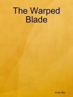 The Warped Blade