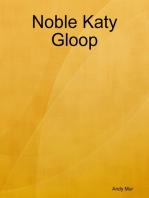 Noble Katy Gloop