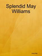 Splendid May Williams
