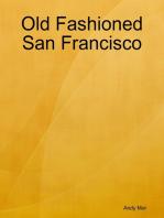 Old Fashioned San Francisco