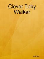 Clever Toby Walker