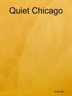 Quiet Chicago