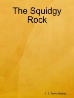 The Squidgy Rock