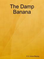 The Damp Banana