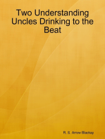 Two Understanding Uncles Drinking to the Beat