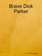 Brave Dick Parker