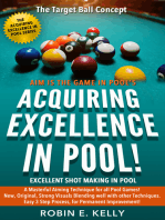 Acquiring Excellence in Pool