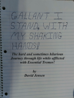 Gallant I Stand with My Shaking Hands