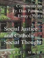 Comments on Fr. Dan Pattee's Essay (2016) Social Justice and Catholic Social Thought