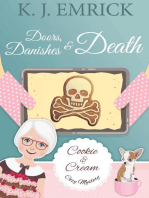 Doors, Danishes & Death