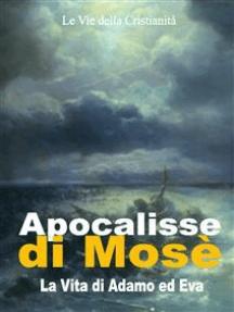 Apocalisse di Mosè: La Vita di Adamo ed Eva