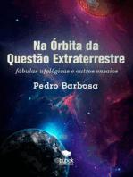 Na Órbita da Questão Extraterrestre
