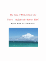 The Core of Humanology and How to Configure the Human Mind!