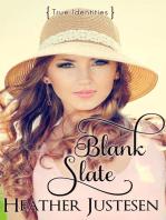 Blank Slate (True Identities Book 1)