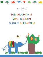 Die Geschichte vom kleinen blauen Elefanten