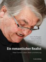 Ein romantischer Realist – Peter Turrinis Leben, Werk und Wirkung