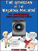 The Guardian of the Washing Machine (Or Alien Emergency Escape Space-Time Portal)