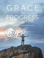Grace in Progress